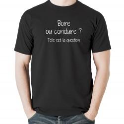Tshirt Boire ou conduire ? Telle est la question