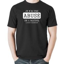 Tshirt Je n'ai pas abusé de l'alcool